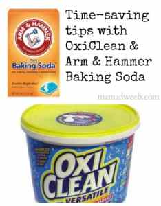 Time-saving tips with Oxiclean and Arm & Hammer baking soda