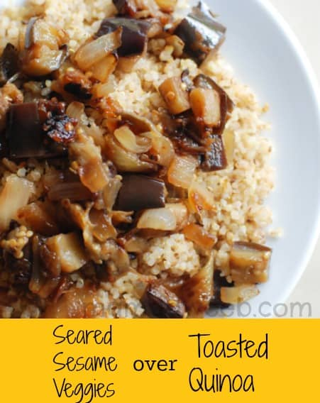 Quinoa Recipe: Seared Sesame Veggies over Toasted Quinoa