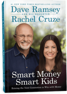 Smart Money, Smart Kids: Dave Ramsey