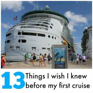 13 Things I wish I knew before going on my first cruise #SeasTheDay