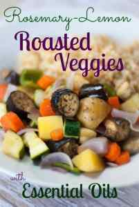 Rosemary Roasted Veggies with Essential Oils