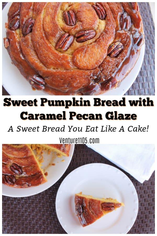 Sweet Pumpkin Bread with Caramel Pecan Glaze