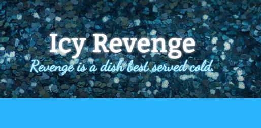 Icy Revenge