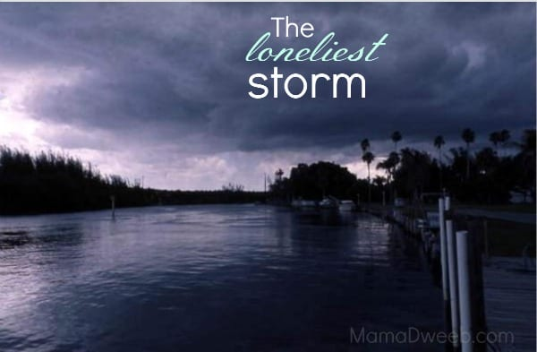 The loneliest storm