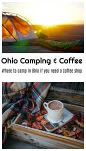 5 Camping Spots in Ohio That Are Close to Coffee Shops