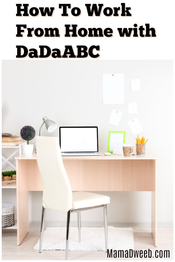 How to work from home with dadaabc