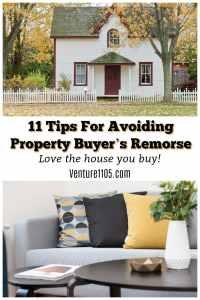 11 Tips For Avoiding Property Buyer's Remorse