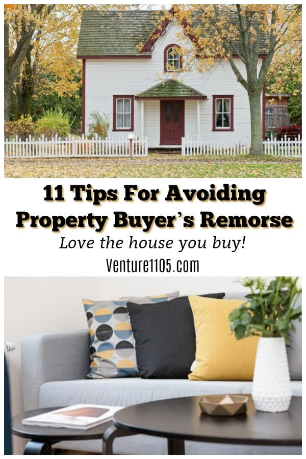 11 Tips To Avoid Property Buyer's Remorse