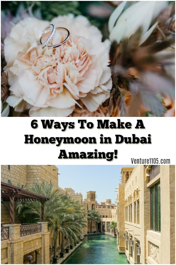 6 Ways To Make a Honeymoon in Dubai Amazing