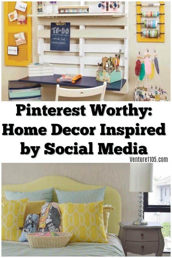 Pinterest Worthy Home Decor Ideas