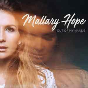 """Mallary Hope – """"Out of My Hands"""" Album Review"""