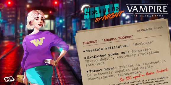 Seattle By Night is an actual play show in the World of Darkness's  Vampire: The Masquerade setting.