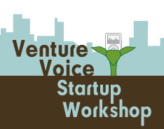 VV Show #33 – Announcing the Venture Voice Startup Workshop