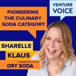 Sharelle Klaus of Dry Soda