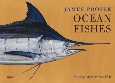 James Prosek Ocean Fshes