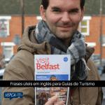 Frases úteis em inglês para Guias de Turismo