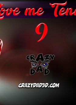 Love Me Tender 9 – CrazyDad3D