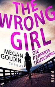 Die perfekte Täuschung - The wrong girl