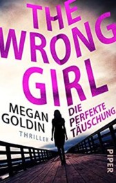Die perfekte Täuschung - The wrong girl