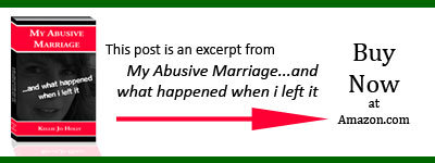 Fix & Please: Excerpt from My Abusive Marriage...and what happened when i left it