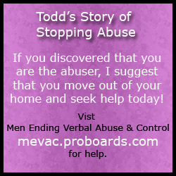 To all  who just found out that you are the abuser, I suggest that you move out of your current home and seek help today! Our abusive words must change.