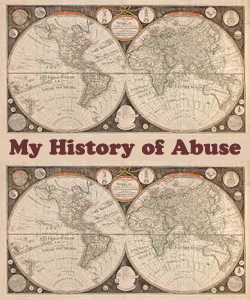 Here is the abbreviated history of abuse as I experienced it from 1992 - 2010. I'm out now, life isn't perfect but it's a heck of a lot better than in 2010.
