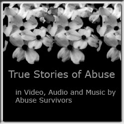 These stories of abuse come from survivors in video, music and other types of audio-visual presentations. Come see and hear what survivors have to say!