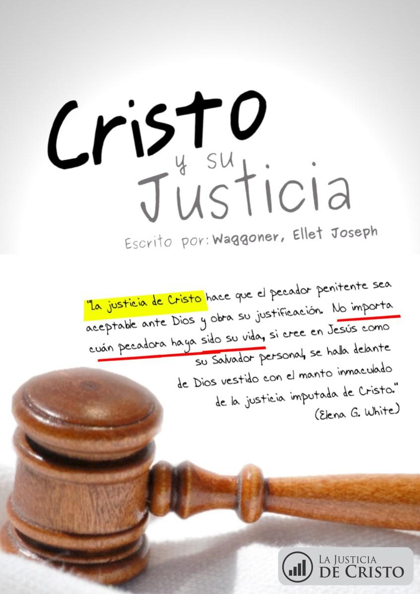 Cristo y su Justicia - E. J. Waggoner