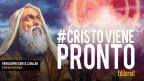 #CristoVienePronto – Editorial