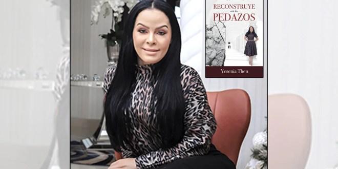 """""""Reconstruye con los pedazos"""", nuevo libro de Yesenia Then"""