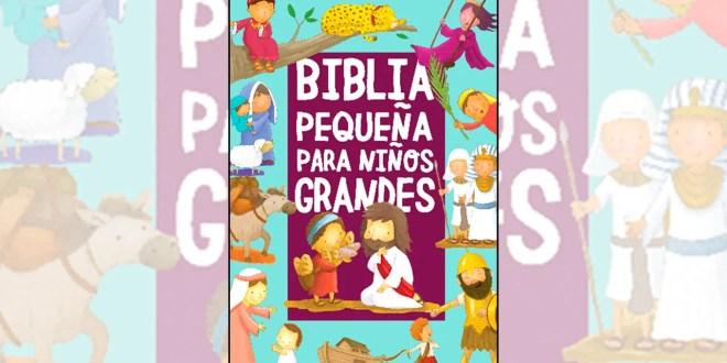 """""""Biblia pequeña para niños grandes"""""""