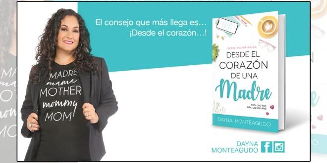 """Dayna Monteagudo presenta su nuevo libro """"Desde el corazón de una madre"""""""