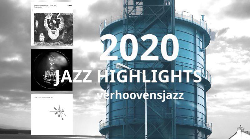 Verhoovensjazz - Highlights 2020