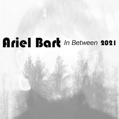 Ariel Bart In Between