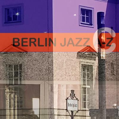 Berlin Jazz - Backhaus Brunn