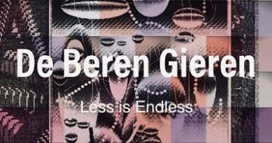 De Beren Gieren Less is Endless