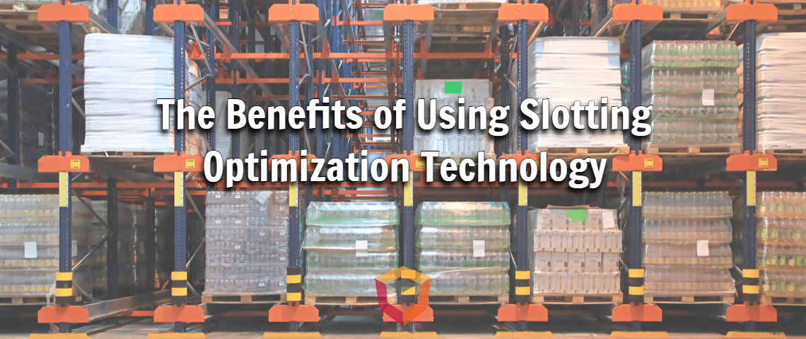 The Benefits of Using Slotting Optimization Technology