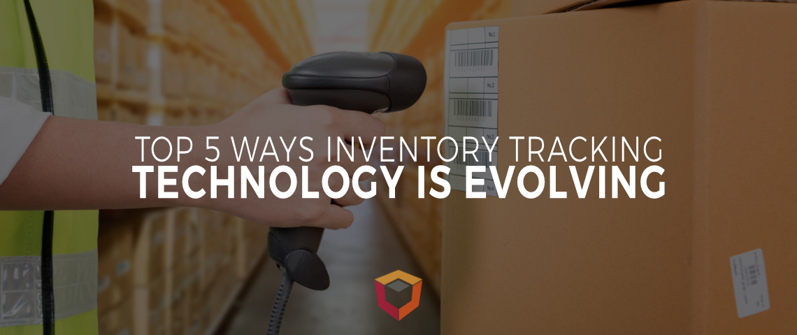 Top 5 Ways Inventory Tracking Technology Is Evolving