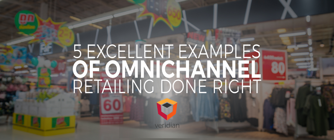 5 Excellent Examples of Omnichannel Retailing Done Right