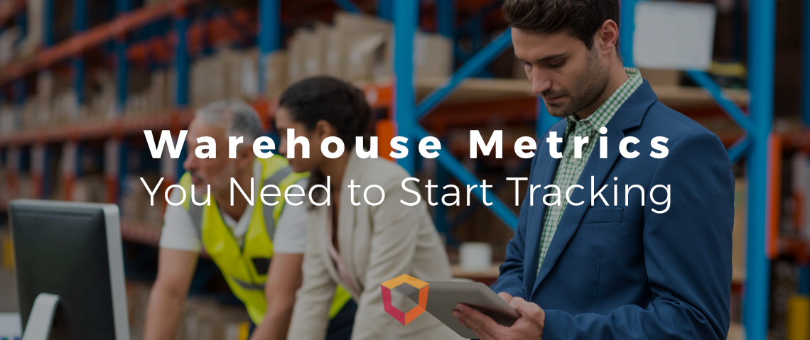 The Definitive List of Warehouse Metrics You Need to Start Tracking Today