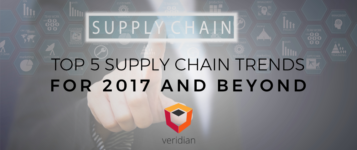 Top 5 Supply Chain Trends for 2017 and Beyond