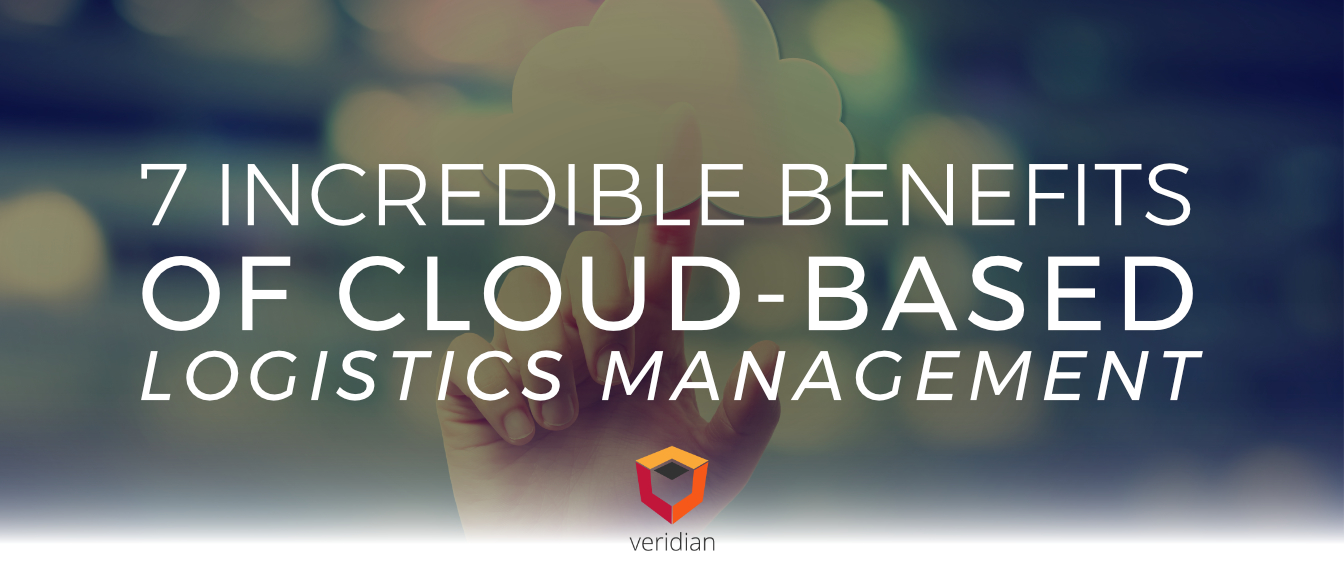 7 Incredible Benefits of Cloud-Based Logistics Management