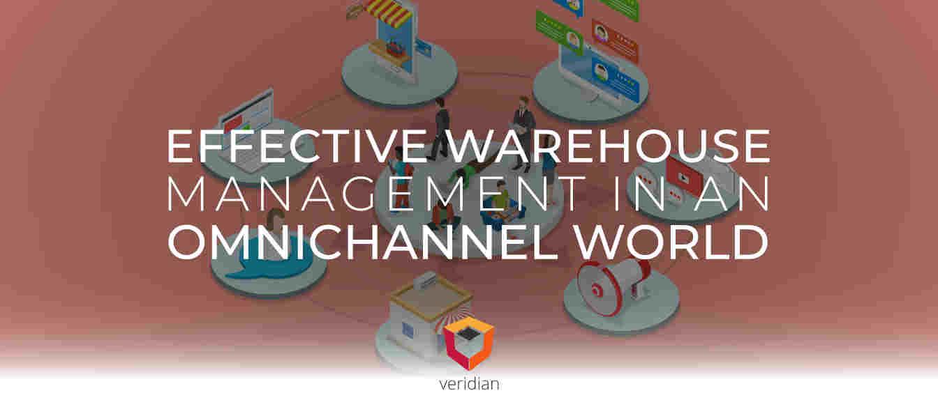 Effective Warehouse Management in an Omnichannel World