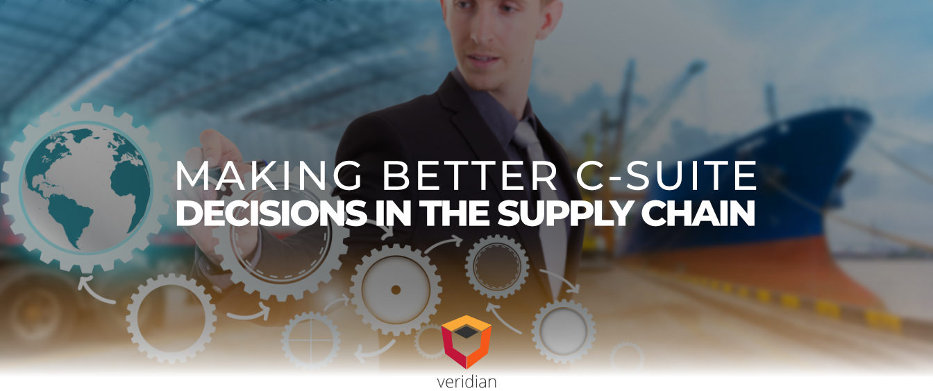 Making Better C-Suite Decisions in the Supply Chain