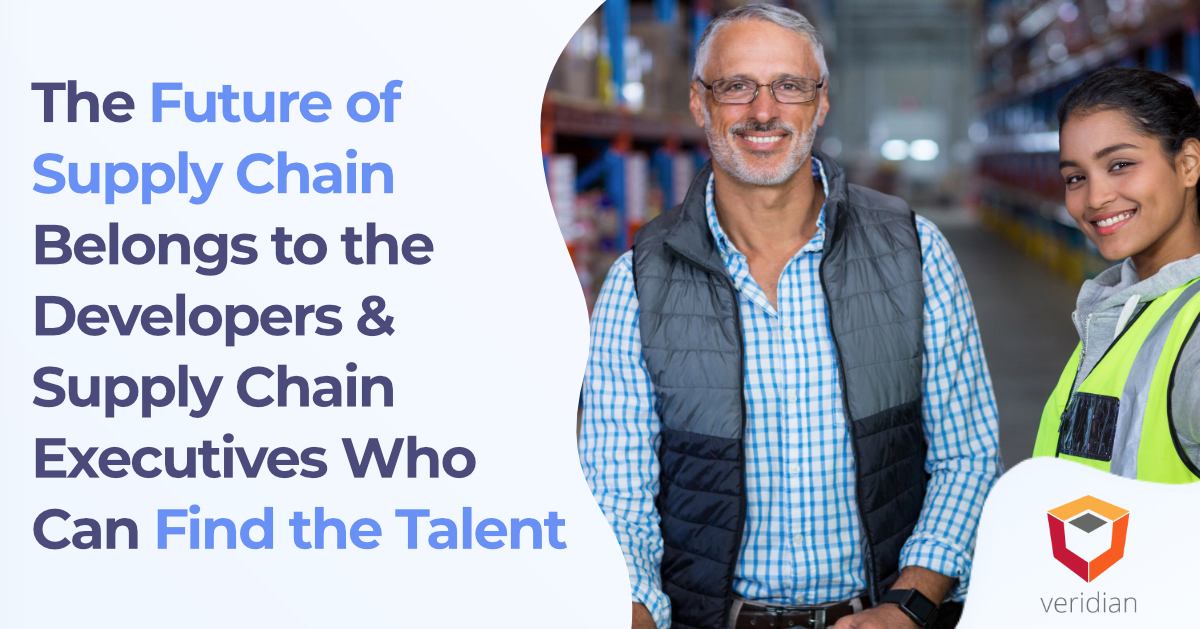 Filling the Supply Chain Skills Gap: The Future of Supply Chain Belongs to the Developers & Supply Chain Executives Who Can Find the Talent
