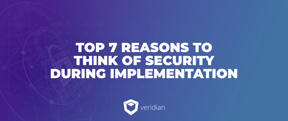 WMS Cybersecurity: Top 7 Reasons to Think of Security During Implementation