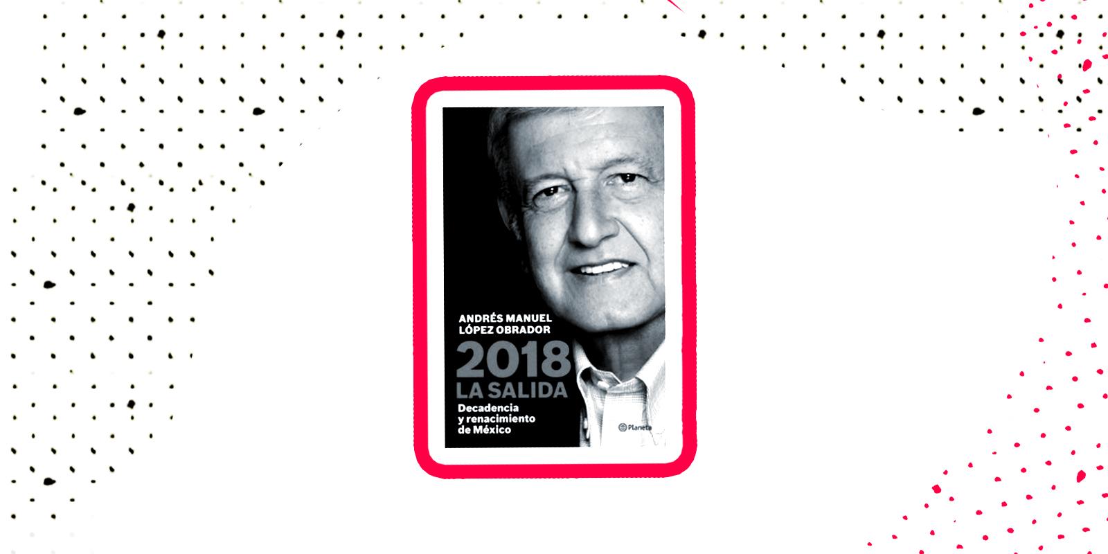 El libro de López Obrador no fue el más vendido de 2017