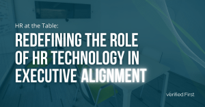 Redefining the Role of HR Technology in Executive Alignment