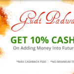 Future Pay Gudi Padwa Offer 10% Cashback on Adding Money into Future Pay