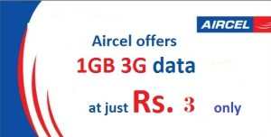 Aircel Offers 1GB 2G/3G Internet Data at Rs 3 only